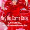buy the damn dress